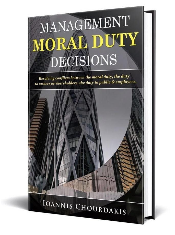Management Moral Duty Decisions - Ioannis Chourdakis